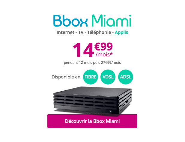 bouygues t l com la bbox miami adsl est d sormais moins de 15 pendant 1 an. Black Bedroom Furniture Sets. Home Design Ideas