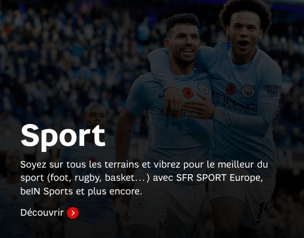 L'option SFR Sport Europe est disponible pour 5€/mois chez SFR.