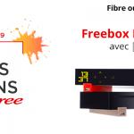 Bon plan Freebox : Free prolonge toutes ses box internet Fibre optique et ADSL dès 9,99 € par mois