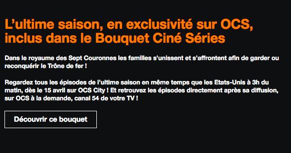Box internet Orange avec bouquet ciné série pour regarder game of thrones.
