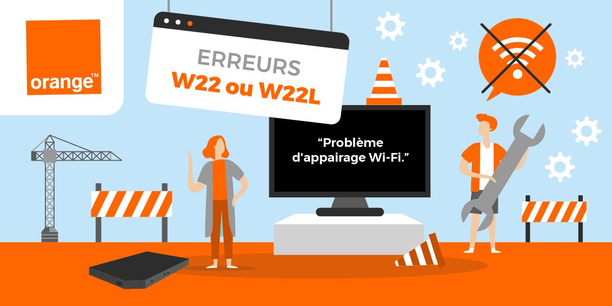 Erreurs décodeur Orange W22