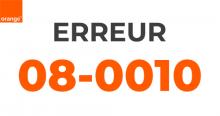 Code erreur 08-0010 Orange