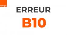 Code erreur Orange B10