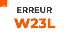 Code erreur w23L d'Orange