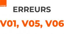 Code erreur v01 v05 et v06 Orange