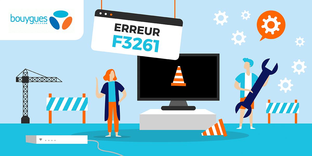 L'erreur F3261 des box internet Bouygues Telecom.