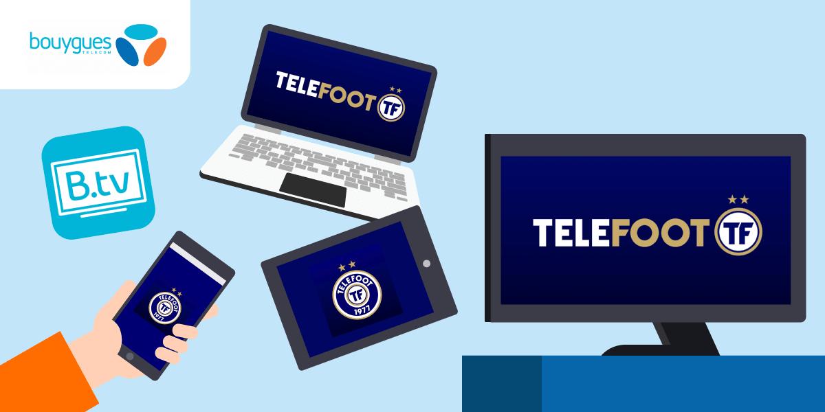 Regarder Telefoot sur Bbox sur plusieurs écrans