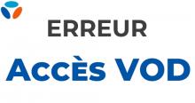 Erreur accès VOD Bouygues Telecom