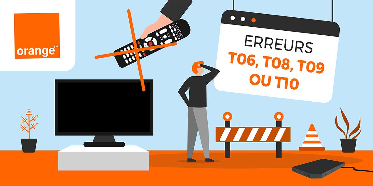 Les codes erreurs T06, T08, T09 et T10 d'Orange.