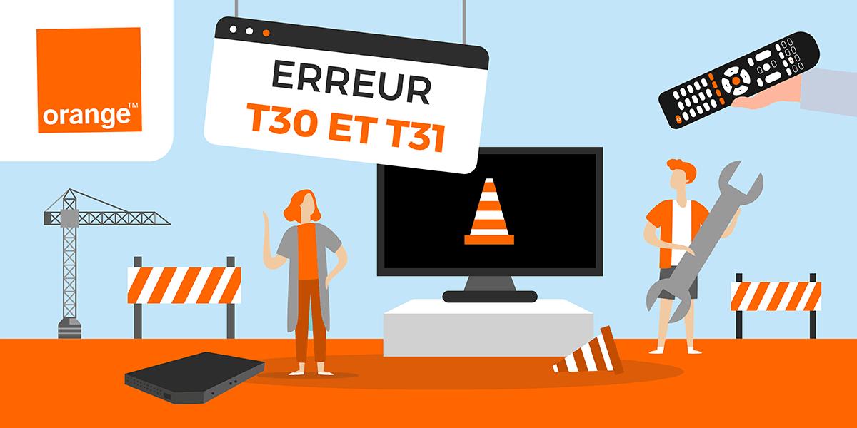 Les codes erreur T30 et T31 d'Orange.