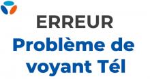 Bouygues Telecom problème de voyant Tél.