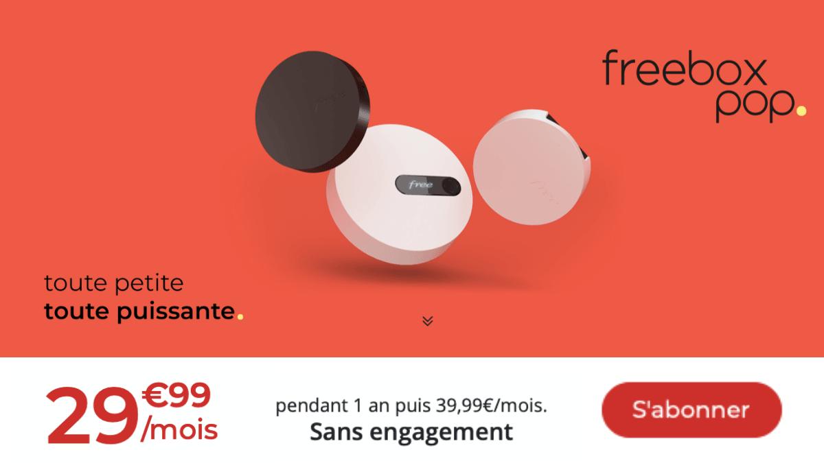 La Freebox Pop à 29,99 € par mois.