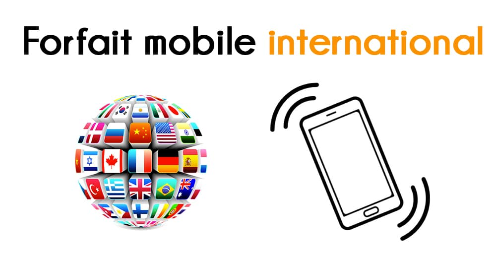 Forfaits mobiles internationaux
