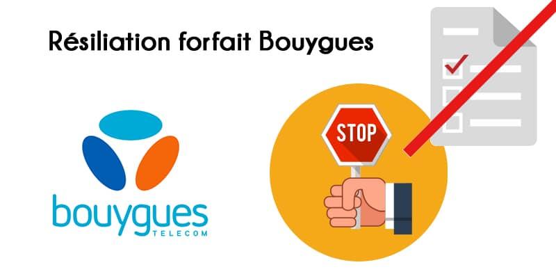 Résilier forfait mobile Bouygues Télécom