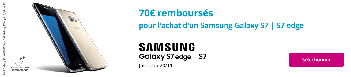 bouygues t l com 70 rembours s sur les galaxy s7 et s7 edge de samsung. Black Bedroom Furniture Sets. Home Design Ideas