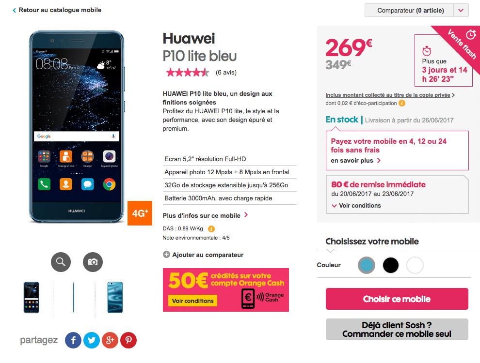 Sosh vente flash sur le huawei p10 lite et l 39 iphone 6 jusqu 39 au 23 juin - Vente flash telephone ...