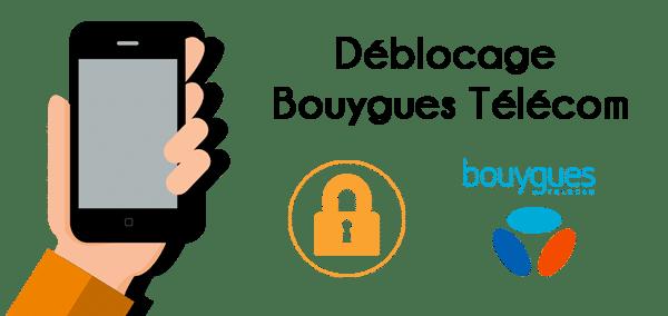 Débloquer téléphone Bouygues Télécom