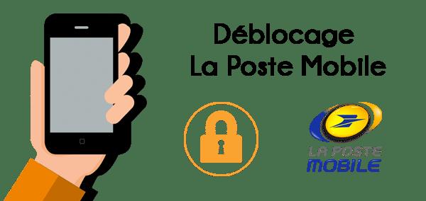 Débloquer téléphone La Poste Mobile