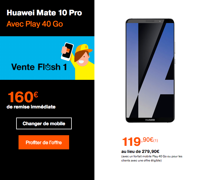 Vente flash sur le Huawei Mate 10 Pro avec Orange.