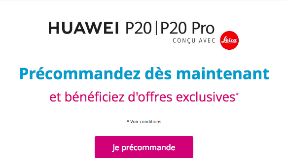 Offre Promo Bouygues Telecom pour les Huawei P20 et P20 Pro.