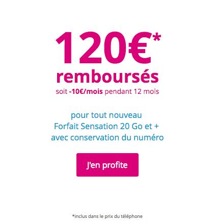 120 euros remboursés avec Bouygues Telecom