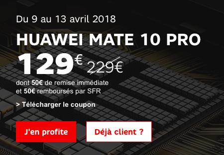 Le Huawei Mate 10 Pro en vente flash promo chez SFR.