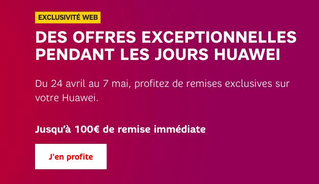 Les Jours Huawei en promotion chez SFR.