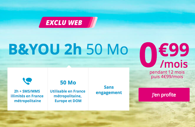 Le forfait B&YOU 2 heures.