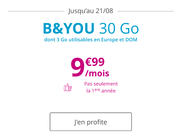 Forfait mobile B&YOU 30 Go promotion.