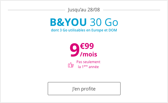 La promo sur le forfait B and YOU 30 Go