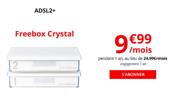 la Freebox Crystal à 9,99€.