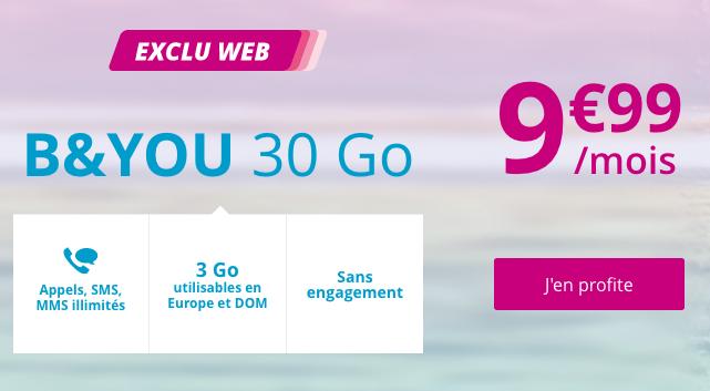 Le forfait pas cher de B&YOU avec 30 Go d'Internet 4G pour moins de 10€.