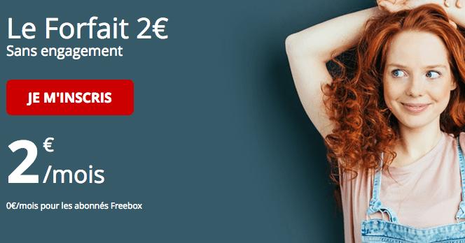 Forfait Free à 2€ par mois.