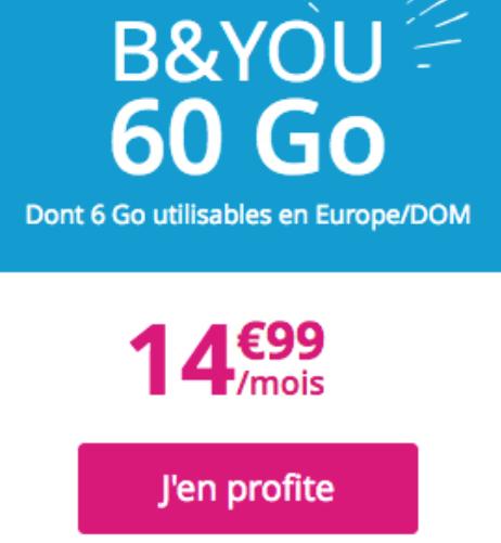 60 Go d'Internet en 4G chez B&YOU sans engageemnt avec le forfait pas cher.