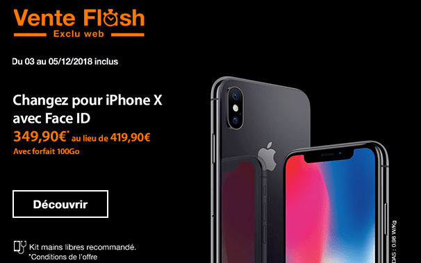 Vente Flash Orange iPhone X promotion avec forfait 100 Go.