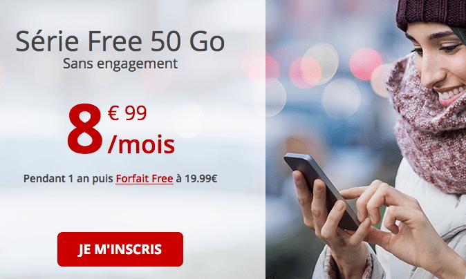 Série Free 50 Go dernières heures forfait mobile pas cher.