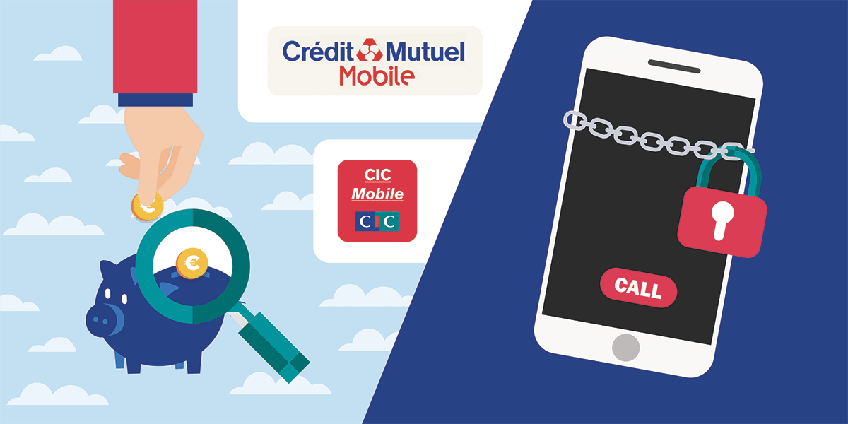 Forfaits bloqués CIC et Credit Mutuel Mobile