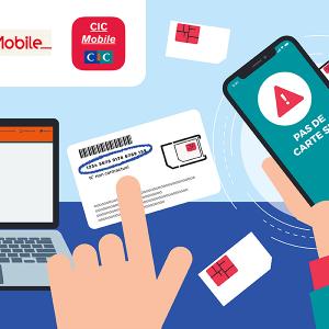 Activation carte SIM CIC Crédit Mutuel Mobile.