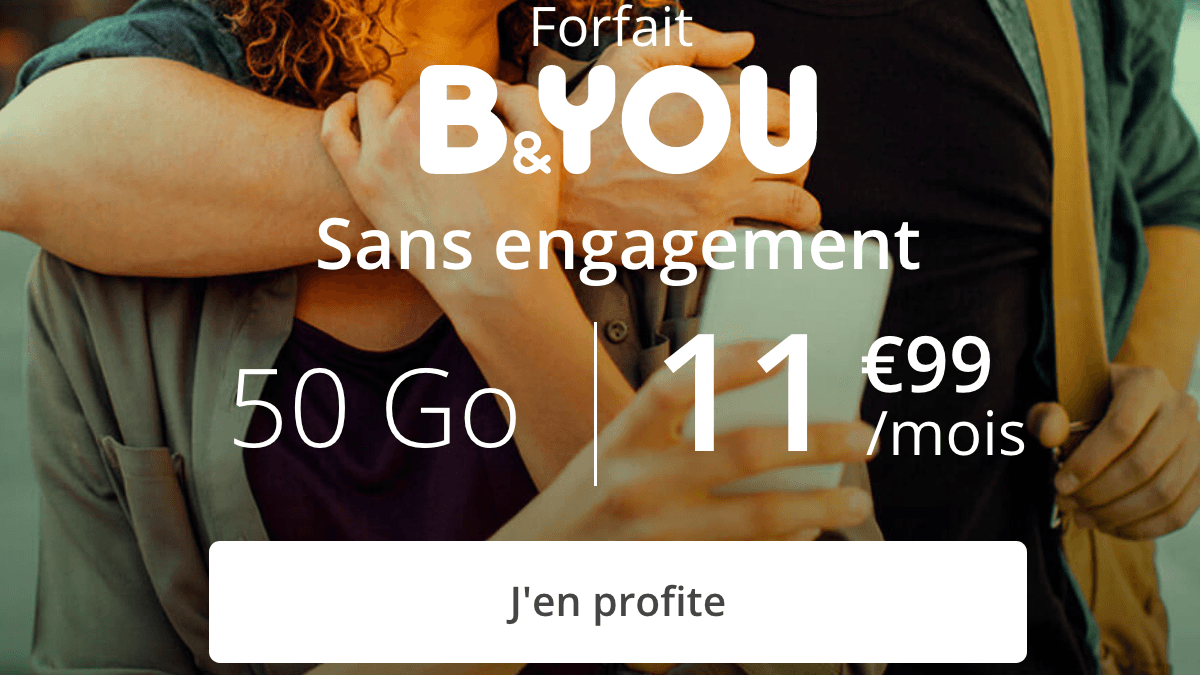 B&yoU 50 Go promotion forfait 4G.