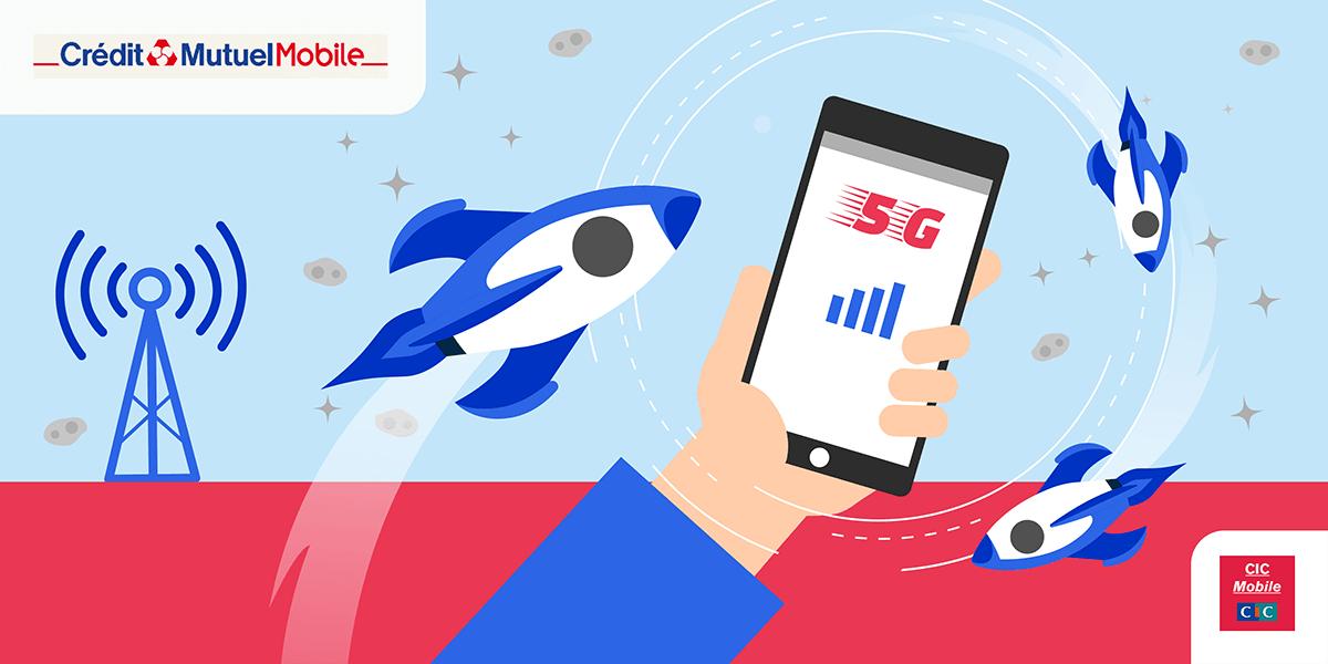 Crédit Mutuel Mobile CIC Mobile couverture 5G.