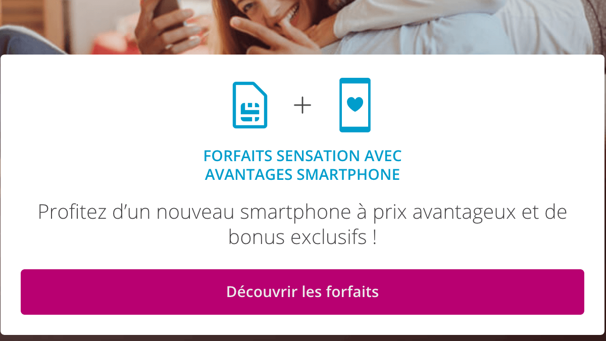 Forfait mobile Sensation avec smartphone.