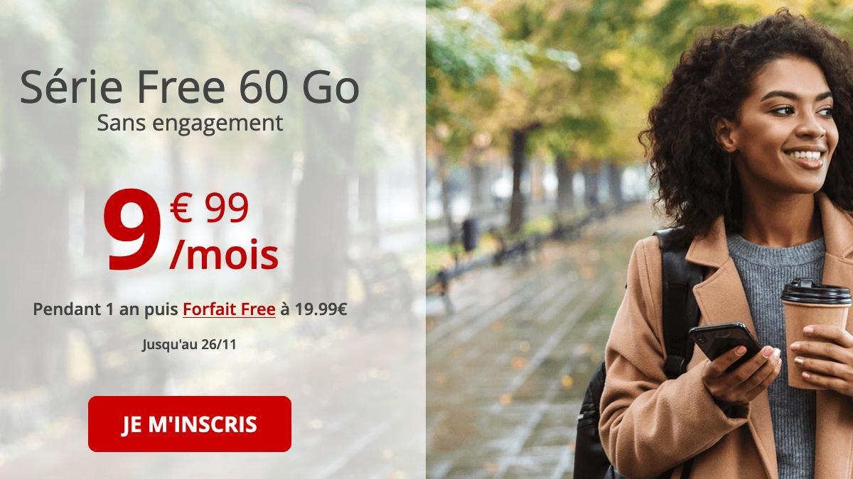 Série Free 60 Go promo.