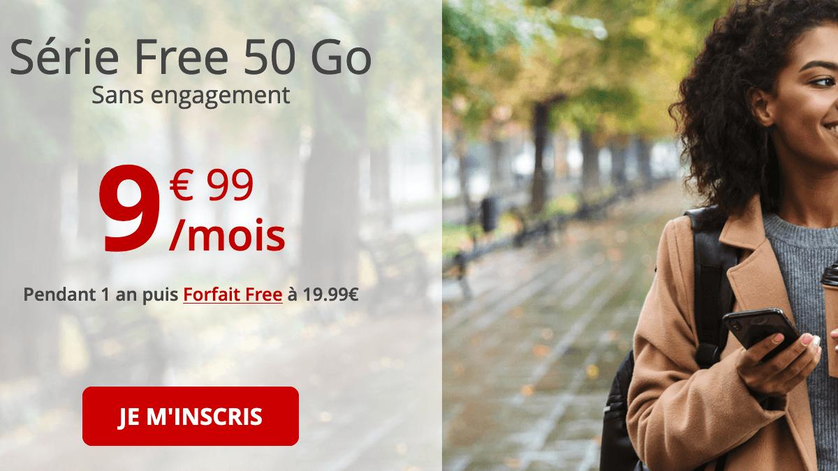 Série Free 50 Go forfait sans engagement.