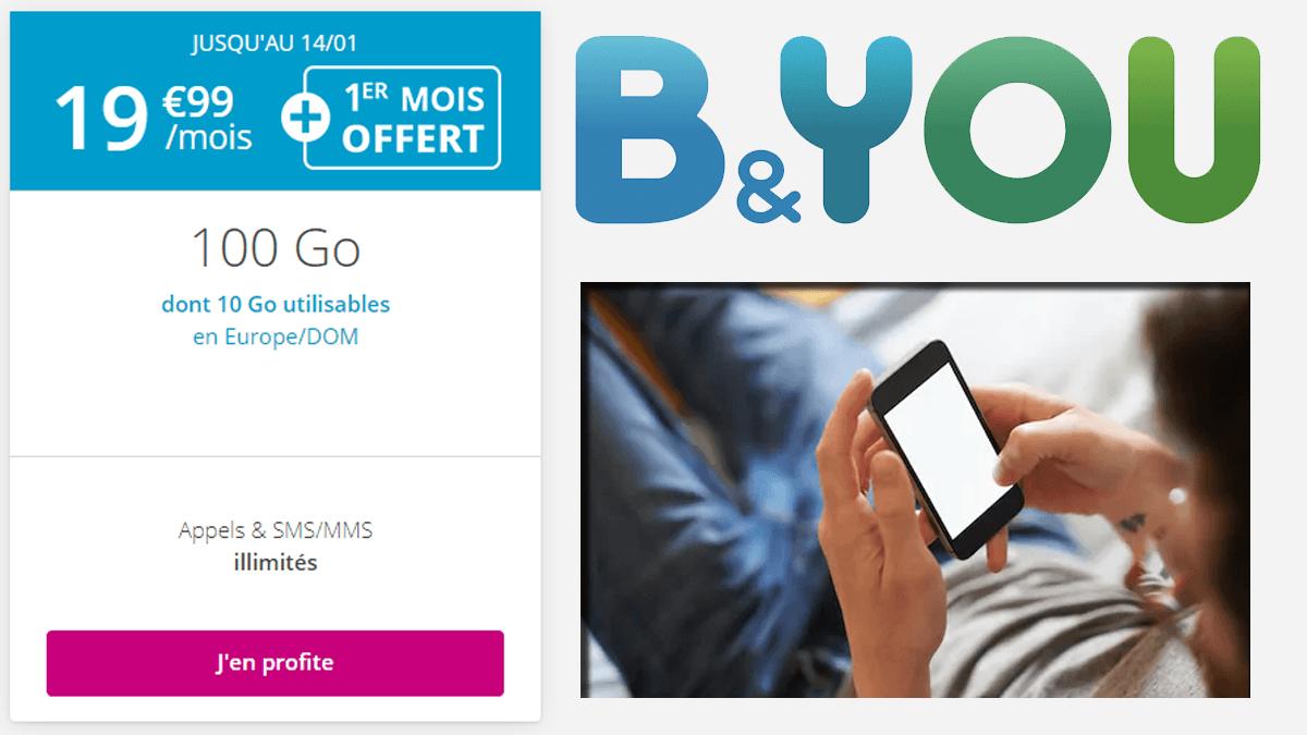 Dernière offre B&YOU : 19,99€ pour un forfait sans engagement donnant accès à 100 Go de données internet.