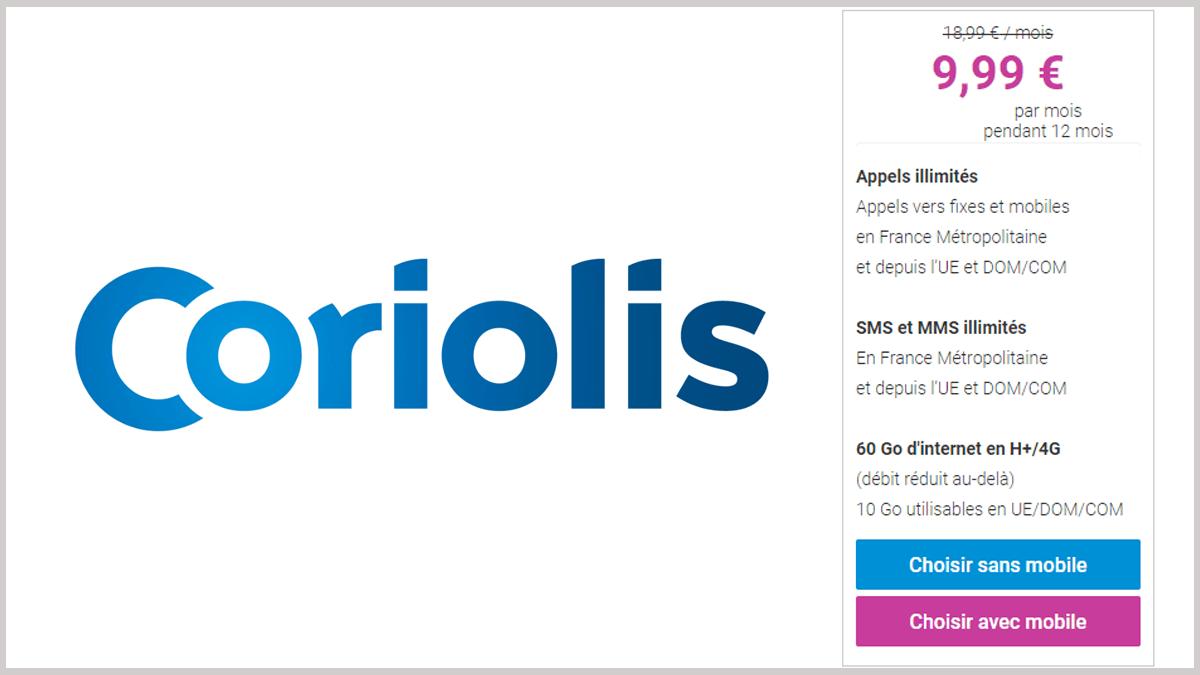 Coriolis Telecom, placé sur le réseau 4G SFR, met son forfait 60 Go en promotion à 9,99€/mois.