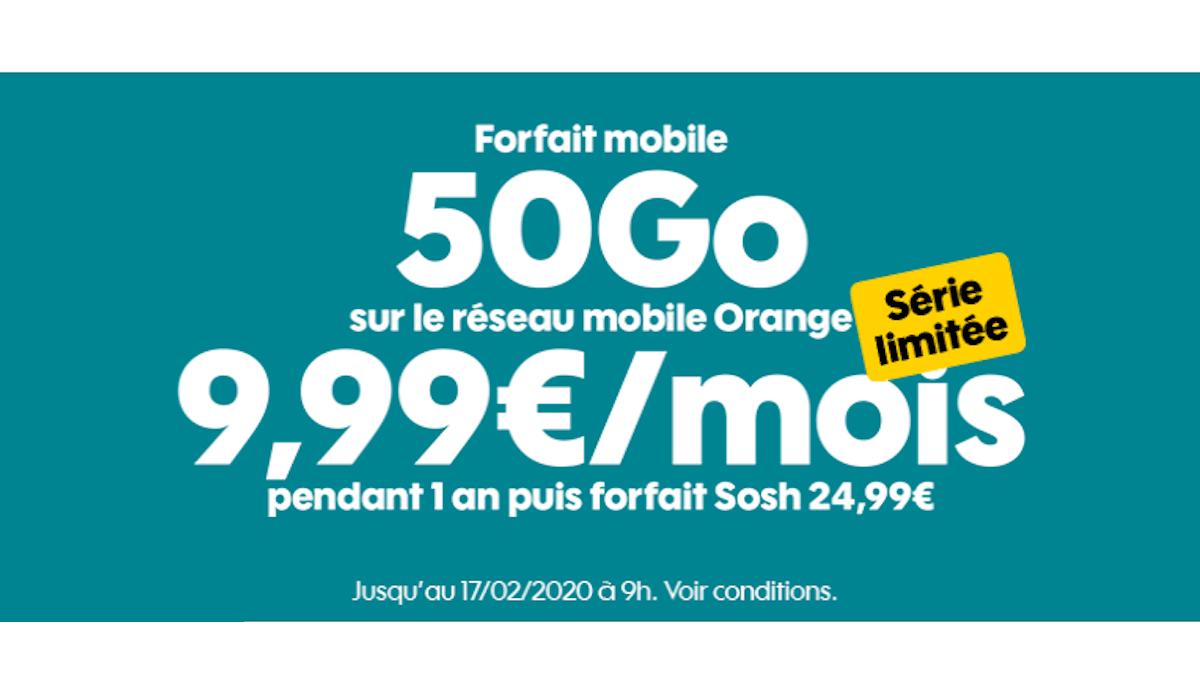 50 Go sur le réseau d'Orange, c'est 9,99€ par mois chez Sosh.
