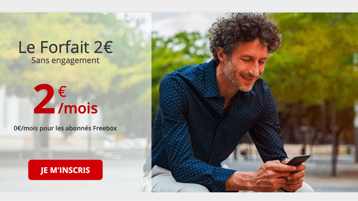 Free, c'est un forfait pas cher à 2€ par mois seulement.