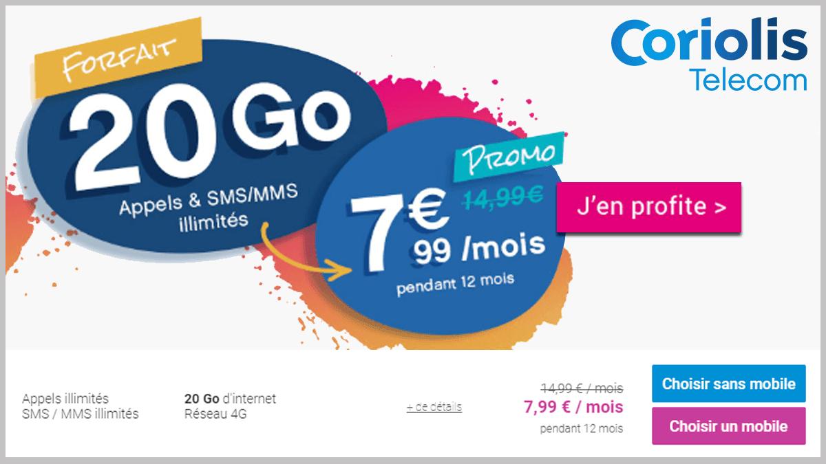 Coriolis Telecom promotion forfait 20 Go.
