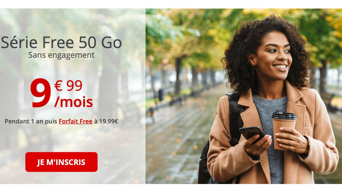 La Série Free mobile repasse à 50 Go.