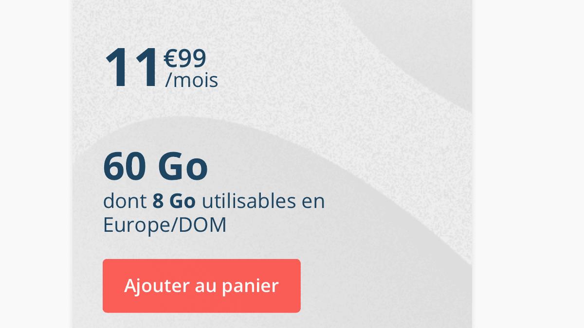 Chez B&YOU, le forfait 60 Go est à 11,99€/mois.